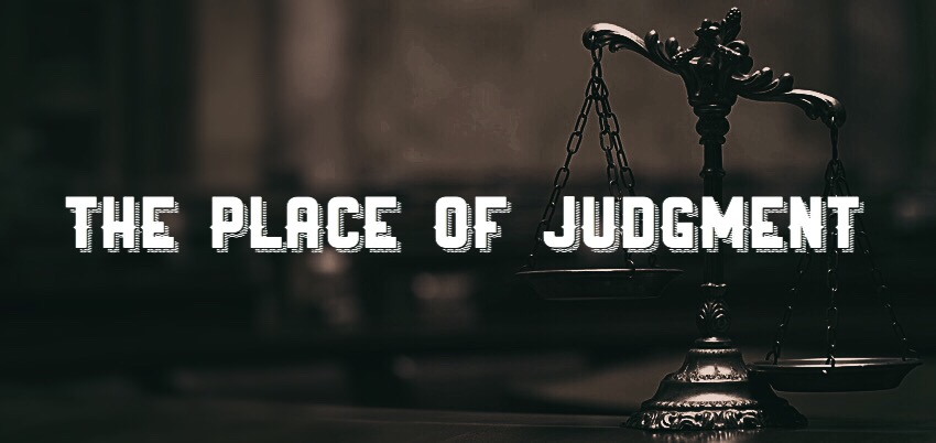 The Place of Judgment